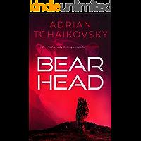 Bear Head: from the winner of the Arthur C. Clarke Award