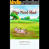 Pigs Need Mud