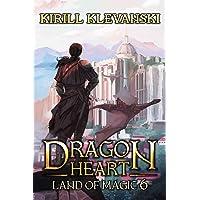 Dragon Heart: Land of Magic. LitRPG Wuxia Series: Book 6