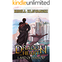 Dragon Heart: Land of Magic. LitRPG Wuxia Series: Book 6 book cover