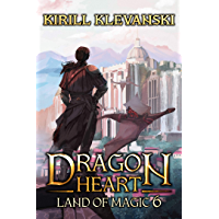 Dragon Heart: Land of Magic. LitRPG Wuxia Series: Book 6 (English Edition)