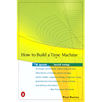 How to Build a Time Machine (English Edition)