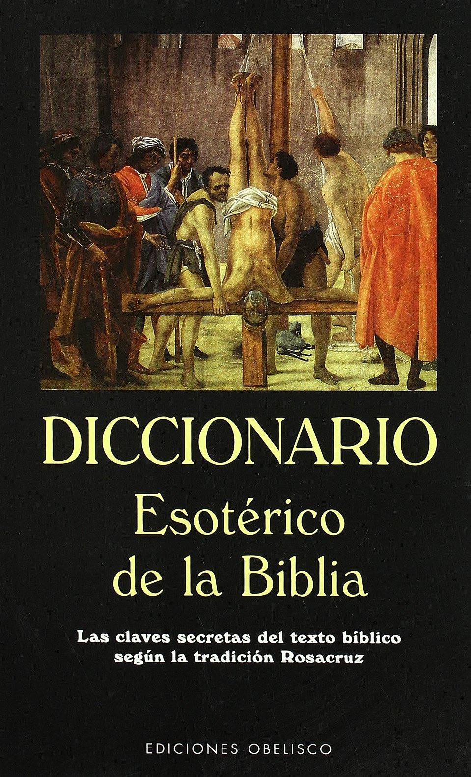 Diccionario Esoterico de La Biblia (Spanish Edition) by Obelisco