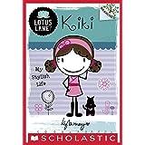 Lotus Lane #1: Kiki: My Stylish Life (A Branches Book)