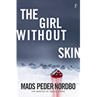 The Girl without Skin (Matthew Cave Thriller Book 1)