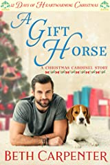 A Gift Horse: 12 Days of Heartwarming Christmas (The Christmas Carousel Book 2) Kindle Edition