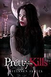 Pretty When She Kills (Pretty When She... Book 2)