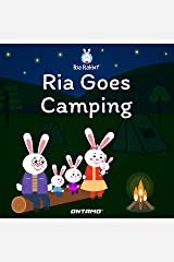 Ria Goes Camping (Ria Rabbit Book 2) Kindle Edition