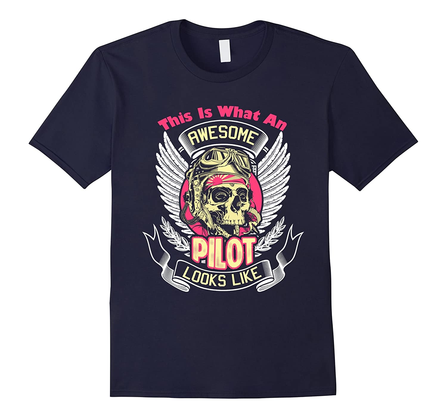 Pilot Shirt - This Is What An Awesome Pilot Look Like Shirt-FL