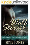 Wolf in the Storm: A BBW wolf shifter romance (Shifters of the Glen Book 5)