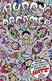Buddy the Dreamer (Hate)