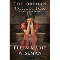 The Orphan Collector: A Heroic Novel of Survival During the 1918 Influenza Pandemic