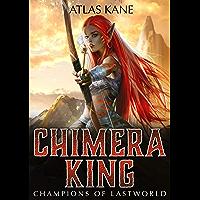 Chimera King 2: Champions of Last World (A Harem LitRPG Adventure) (English Edition)