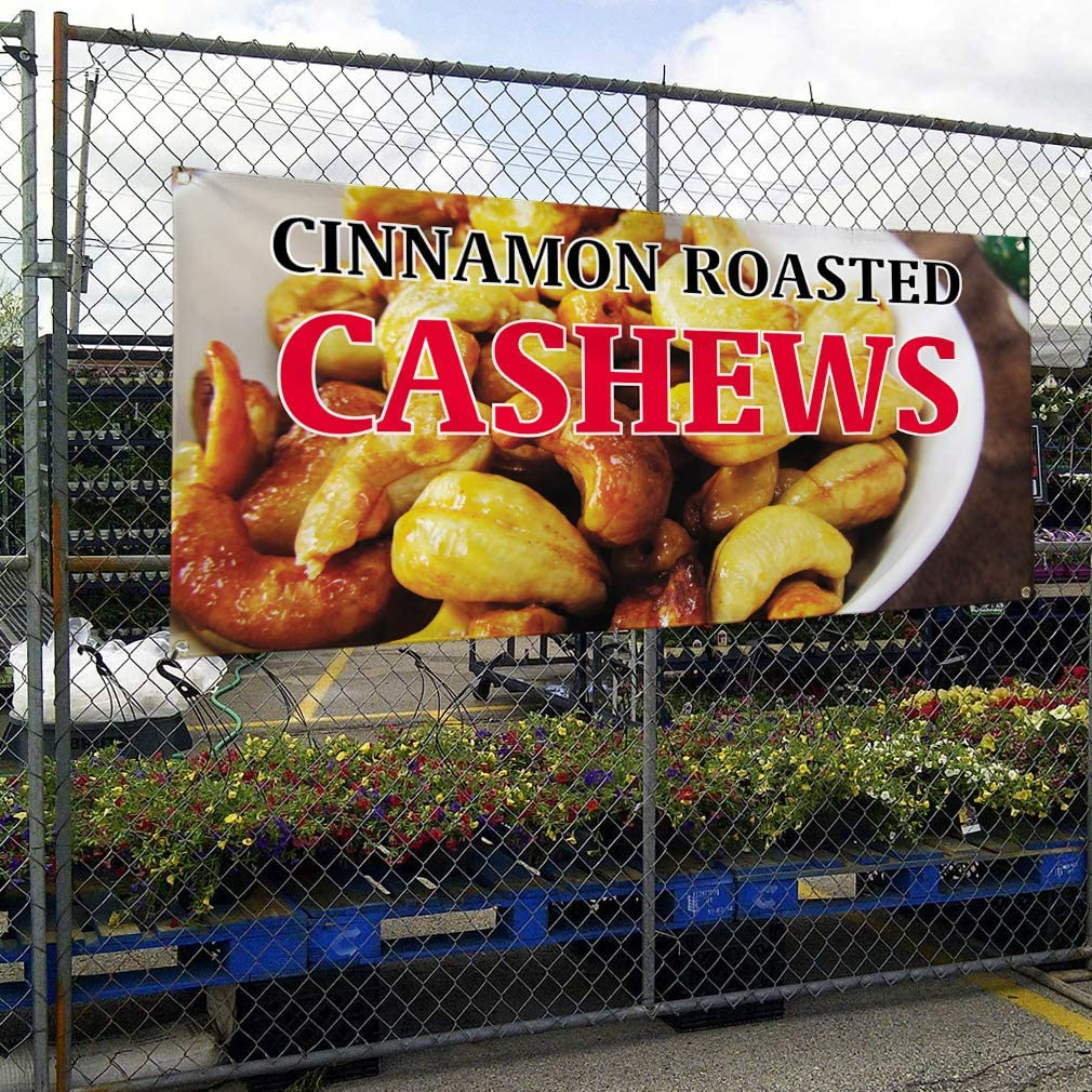 Vinyl Banner Sign Cinnamon Roasted Cashews Outdoor Marketing Advertising White One Banner Multiple Sizes Available 48inx96in 8 Grommets
