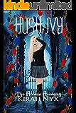HUSH, Ivy: The Arcane Academy