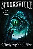 The Hidden Beast (Spooksville Book 12)