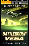 Survival Strategy (Battlegroup Vega Book 2)