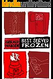 Best Served Frozen (The Derry Women Series Book 4) (English Edition)