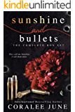 Sunshine and Bullets: The Complete Box Set (The Bullets Trilogy)