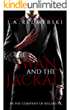 The Swan and the Jackal (In the Company of Killers Book 3) (English Edition)