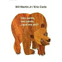 Oso Pardo, Oso Pardo, Que Ves Ahi? (Brown Bear and Friends)