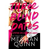 Three Blind Dates (Dating by Numbers Book 1)