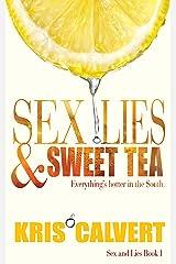 Sex, Lies & Sweet Tea (Sex and Lies Book 1) Kindle Edition