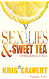 Sex, Lies & Sweet Tea (Sex and Lies Book 1) (English Edition)