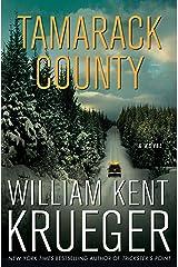 Tamarack County: A Novel (Cork O'Connor Mystery Series Book 13) Kindle Edition