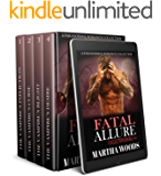 Fatal Allure Collection: A Paranormal Romance Collection (Fatal Allure Series Box Set Book 1)