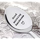 "Good morning Handsome, with ""Heart"" engraved on the Spoon - Engraved Coffee spoon - Silverware Spoon-Christmas Present Ideas By Boston Creative company LLC"