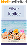 Silver Jubilee (Cape Harriet Series Book 5)