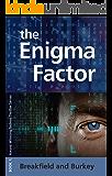 The Enigma Factor (The Enigma Series Book 1)
