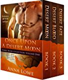 Once Upon a Desert Moon: Three Book Collection - Volume 1 (English Edition)