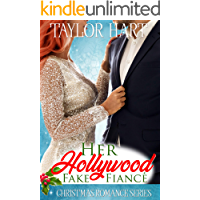 Her Hollywood Fake Fiance: Christmas Romance Series: The Legendary Kent Brother Romances