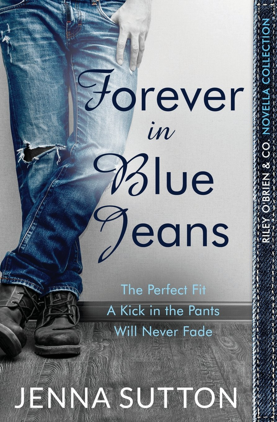 Forever in Blue Jeans (Riley O'Brien & Co.) PDF