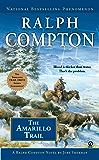 Ralph Compton the Amarillo Trail (Ralph Compton Novels Book 24)