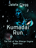 Kumadai Run (The Fall of the Altairan Empire Book 4)
