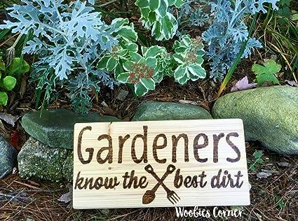Funny Garden Sign Garden Sign Outdoor Sign Gift For Gardeners Garden Gifts  Gardeners Know The Best