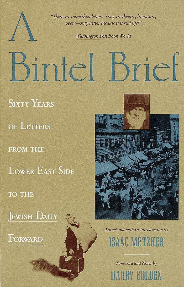 Amazon a bintel brief sixty years of letters from the lower amazon a bintel brief sixty years of letters from the lower east side to the jewish daily forward 9780805209808 isaac metzker harry golden books fandeluxe Choice Image