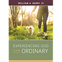 Experiencing God in the Ordinary
