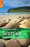 The Rough Guide to Scottish Highlands & Islands (Rough Guide Travel Guides)