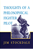 Thoughts of a Philosophical Fighter Pilot: 431 (Hoover Institution Press Publication)