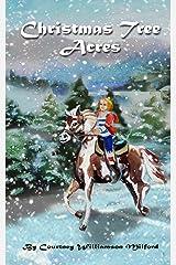 Christmas Tree Acres Kindle Edition