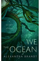 We, the Ocean Kindle Edition