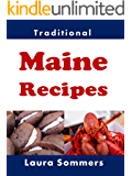 Traditional Maine Recipes: Cookbook for the State of Maine (Cooking Around the World 14)