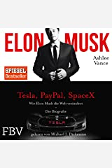 Wie Elon Musk die Welt verändert - Die Biografie Audible Audiobook