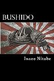 Bushido: The Soul of Japan (ILLUSTRATED) (English Edition)