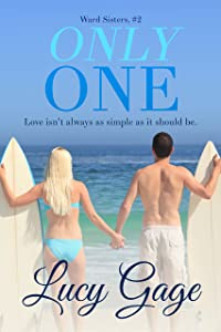 Only One (Ward Sisters Book 2)