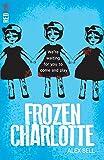 Frozen Charlotte (Red Eye) by Alex Bell (5-Jan-2015) Paperback